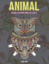 Mandala Coloring Books for Adults Large Print - Animal