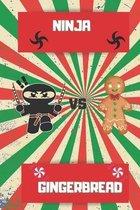 Ninja VS Gingerbread