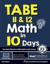 TABE 11 & 12 Math in 10 Days