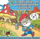 25 kinderliedjes + 6 wereldberoemde sprookjes deel 2