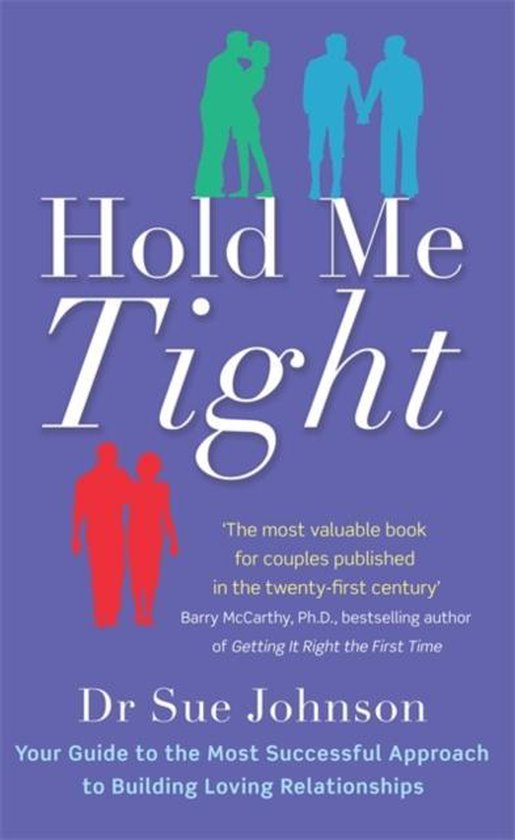 Boek cover Hold Me Tight van Dr. Sue Johnson (Paperback)