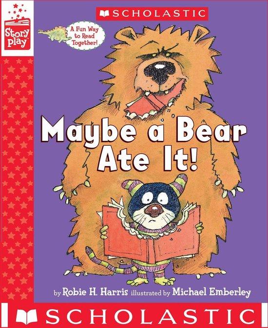 Boek cover Maybe a Bear Ate It! van Robie H. Harris (Onbekend)