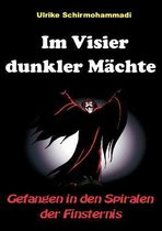 Im Visier dunkler Machte