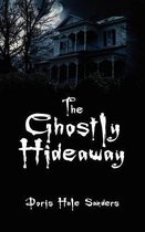 The Ghostly Hideaway