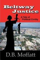 Beltway Justice