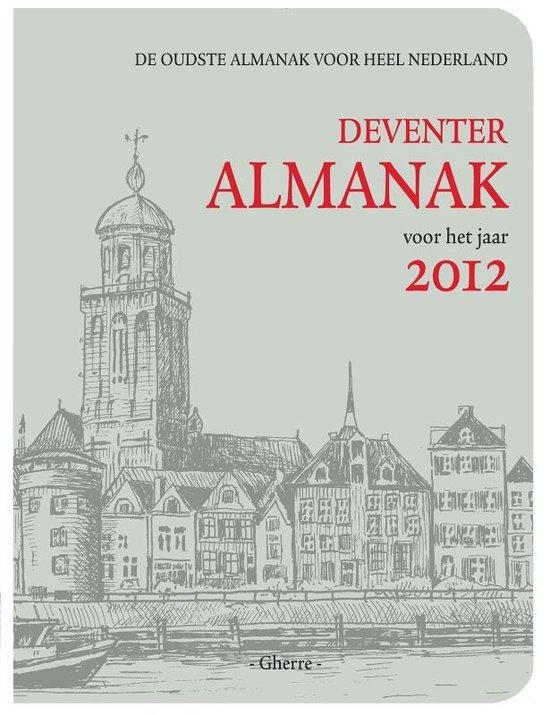 Voor het jaar 2012 Deventer Almanak - Ineke Strouken |