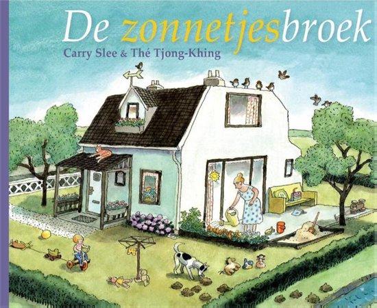 Boek cover De zonnetjesbroek van Carry Slee (Hardcover)
