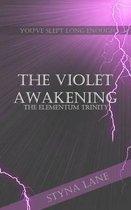 The Violet Awakening