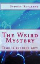 The Weird Mystery
