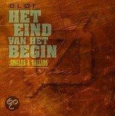 Het Eind Van Het Begin: Singles & Ballads