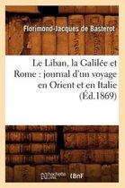 Le Liban, la Galilee et Rome