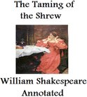 The Taming of the Shrew (Annotated)