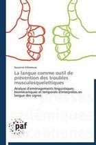La Langue Comme Outil de Pr�vention Des Troubles Musculosquelettiques
