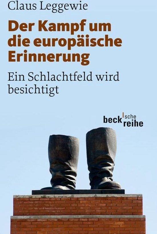 Boek cover Der Kampf um die europäische Erinnerung van Claus Leggewie (Onbekend)