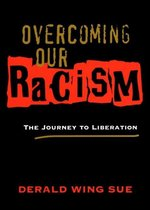 Overcoming Our Racism