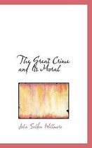 The Great Crime and Its Moral