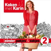 Koken met Karin - Zonder pakjes & zakjes 2