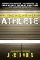 The Garage Gym Athlete