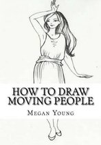 How to Draw Moving People