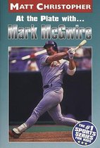 At the Plate with Mark Mcgwire