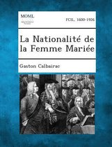 La Nationalite de La Femme Mariee