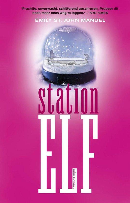 Station Elf - Emily St. John Mandel |