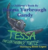 Tessa-The Leatherback Turtle