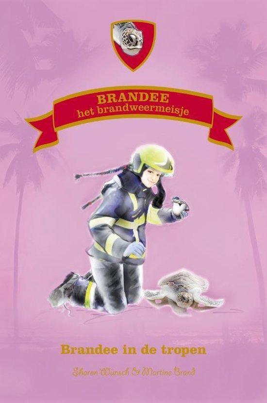 Brandee het brandweermeisje 2 - Brandee in de tropen - Sharon Wünsch |