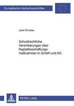 Schuldrechtliche Vereinbarungen Ueber Kapitalbeschaffungsma nahmen in Gmbh Und AG