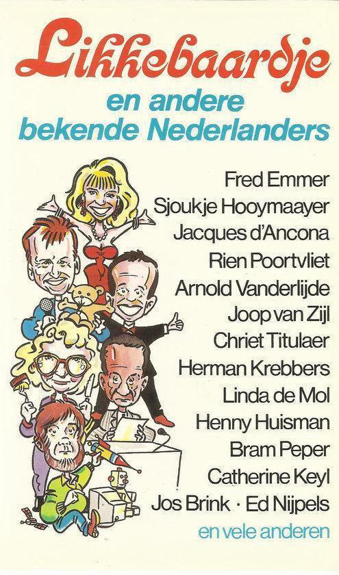Likkebaardje en andere bekende nederlanders - Nanda Jansen-Meijnen  
