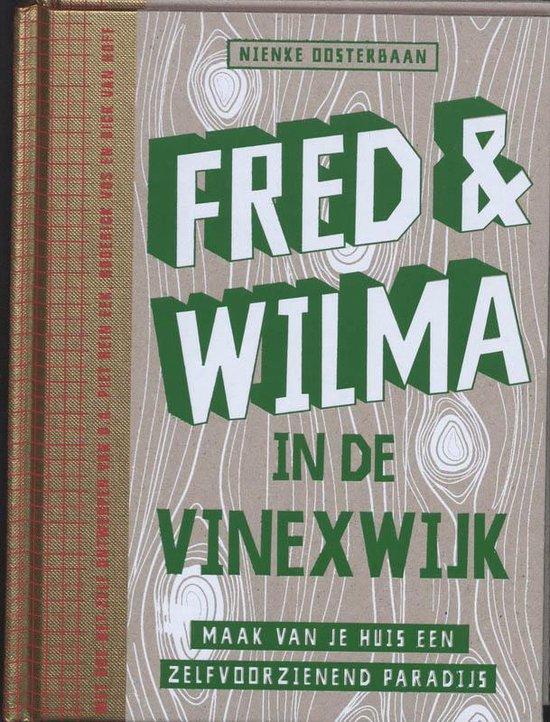 Fred & Wilma In De Vinexwijk - N. Oosterbaan pdf epub