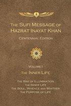 The Sufi Message of Hazrat Inayat Khan Centennial Edition