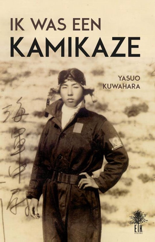 Ik was een Kamikaze - Yasuo Kuwahara pdf epub