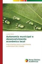 Autonomia Municipal E Desenvolvimento Economico Local