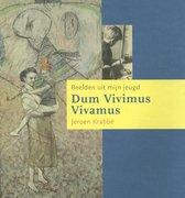 Dum Vivimus Vivamus