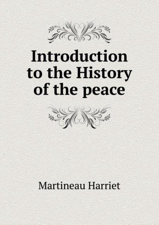 Introduction to the History of the Peace