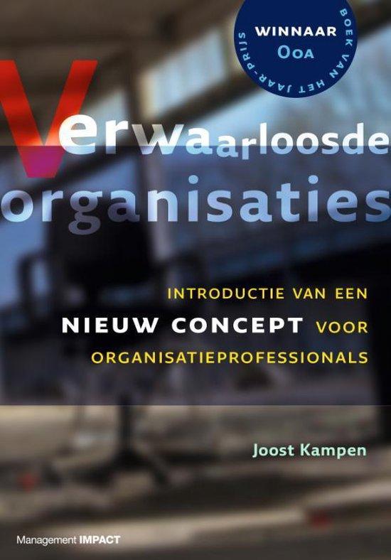 Verwaarloosde organisaties - Joost Kampen |