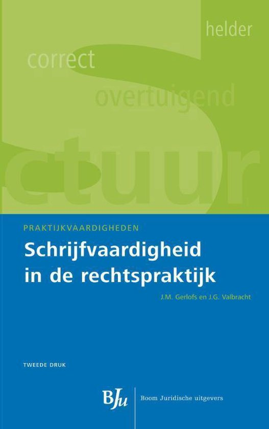 Praktijkvaardigheden  -   Schrijfvaardigheid in de rechtspraktijk