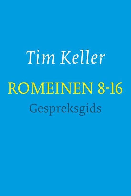 Romeinen 8-16 - gespreksgids - Tim Keller pdf epub