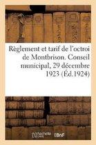 Reglement et tarif de l'octroi de Montbrison conformes aux deliberations du conseil municipal