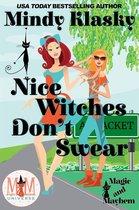 Nice Witches Don't Swear: Magic and Mayhem Universe