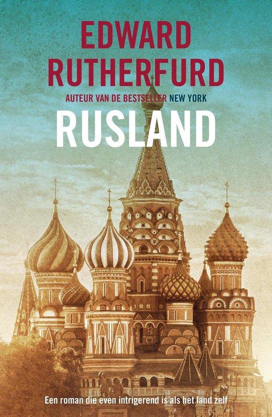 Rusland - Edward Rutherfurd |