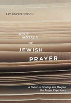 Inner Worlds of Jewish Prayer