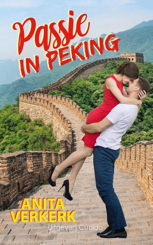 Passie in Peking - Anita Verkerk |