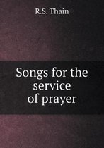Songs for the Service of Prayer