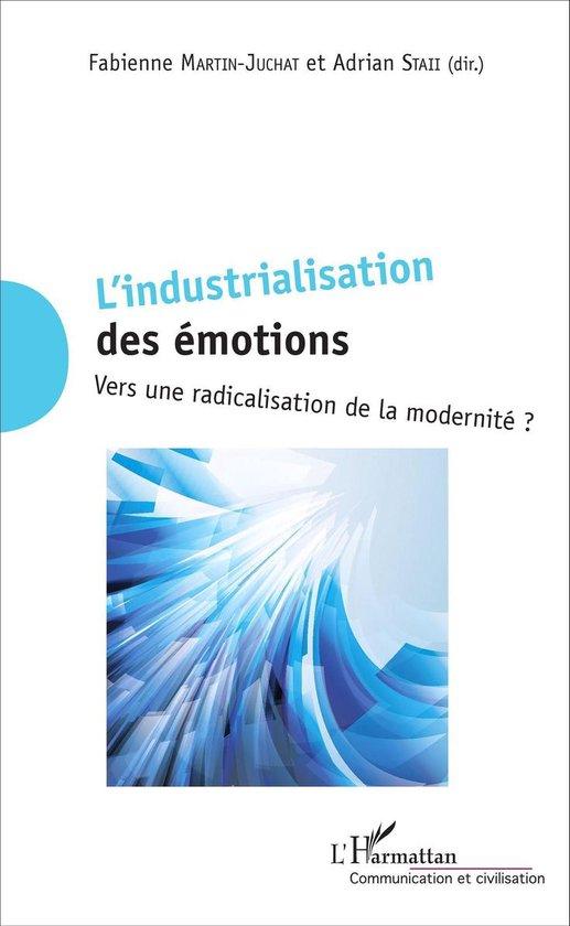 L'industrialisation des émotions