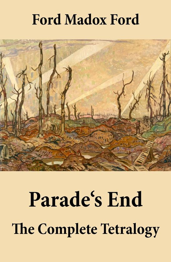 Boek cover Parades End: The Complete Tetralogy van Madox Ford (Onbekend)