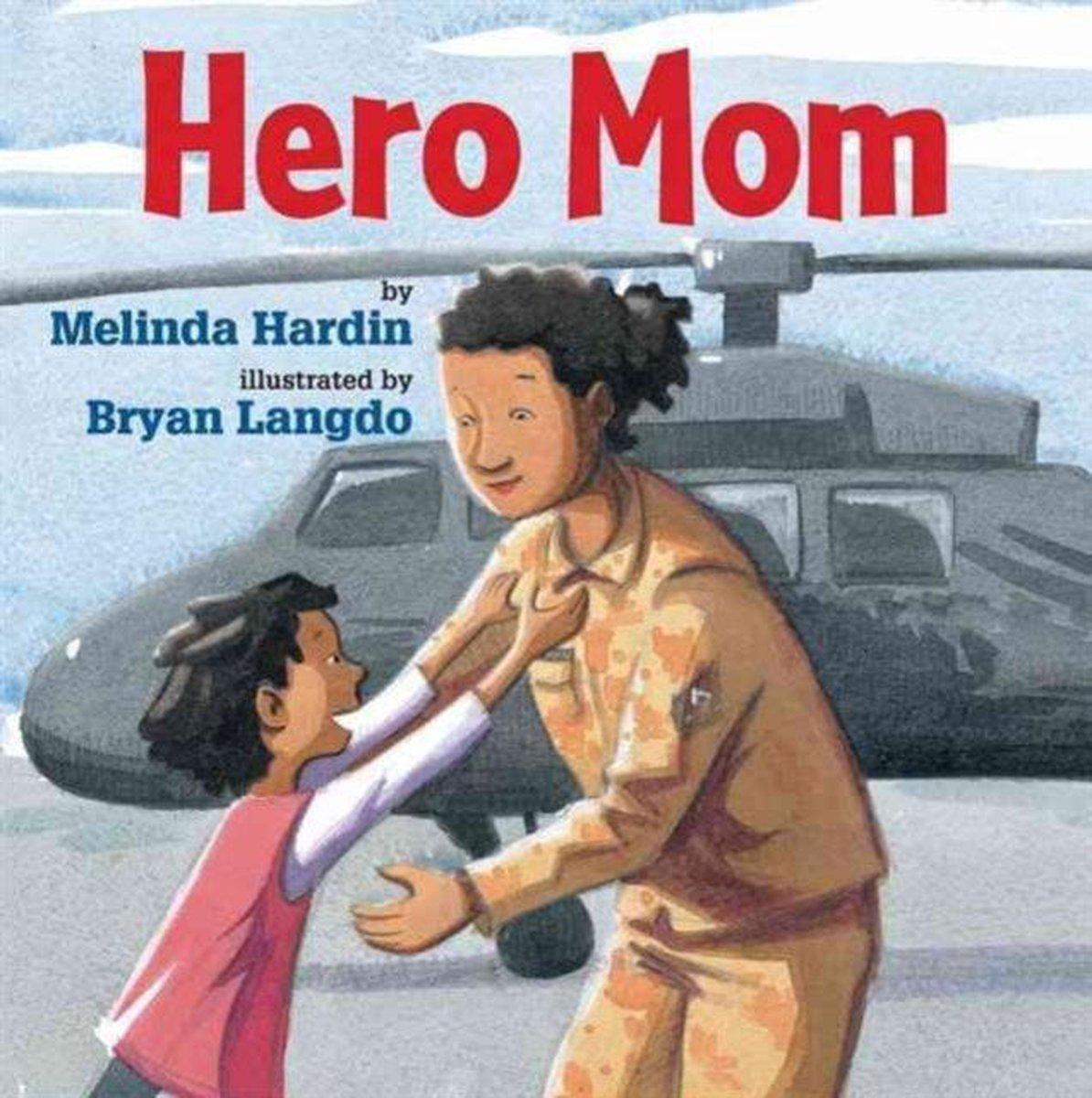 Hero Mom by Melinda Hardin