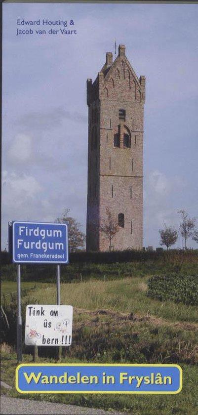 Wandelen in Fryslan - Edward Houting |