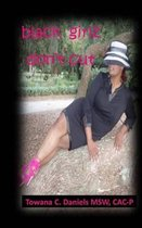 Black Girlz Don't Cut